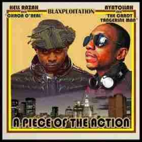 Blaxploitation (A Piece Of The Action) BY Hell Razah X Ayatollah